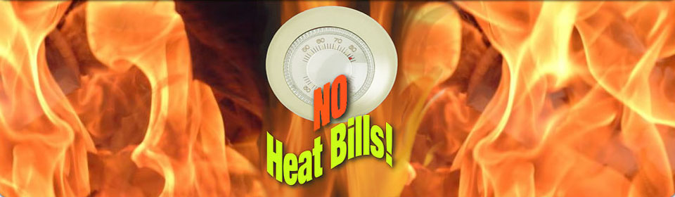 No Heat Bills